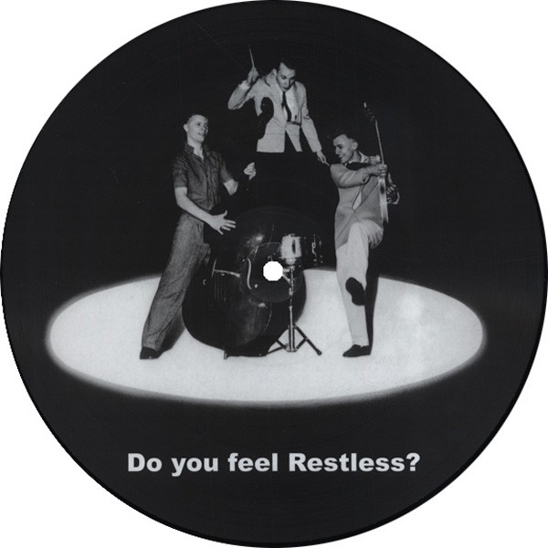 Restless Do You Feel Restless - Picture Disc