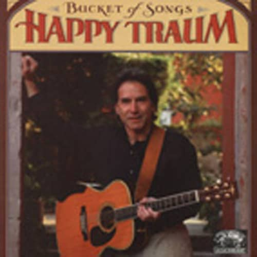 Traum, Happy Buckets Of Song