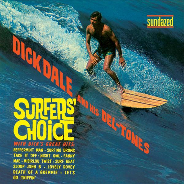 Dale, Dick & His Del-tones Surfer's Choice...plus