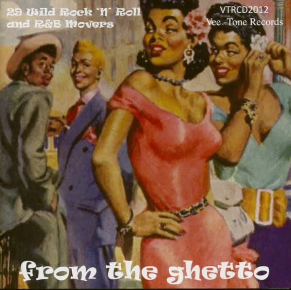 From The Ghetto - 29 Wild Rock'n'Roll and R&B Movers (CD)