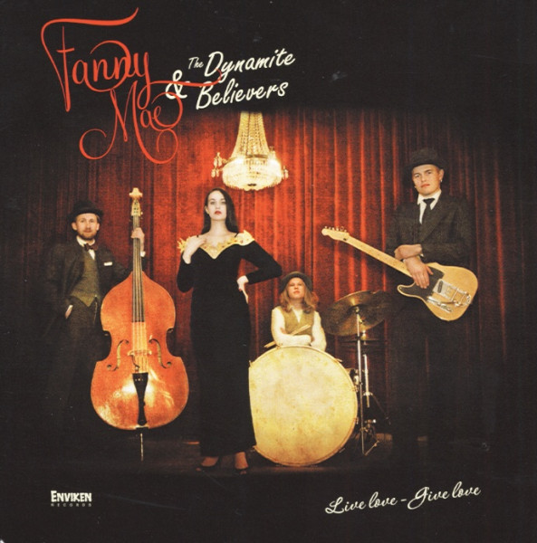 Fanny Mae & The Dynamite Believers Live Love - Give Love (2013)
