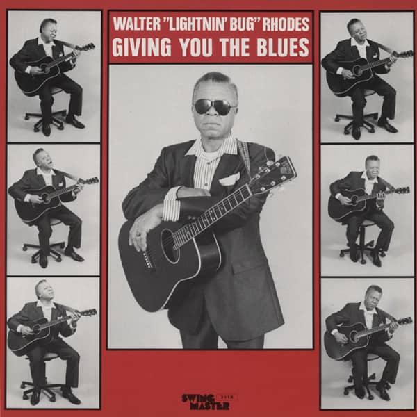 Rhodes, Walter Giving You The Blues