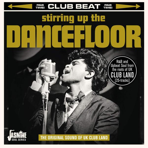 Stirring Up The Dancefloor: Original Sound Of UK Clubland (CD)