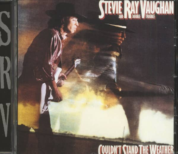 Vaughan, Stevie Ray Couldn't Stand The Weather