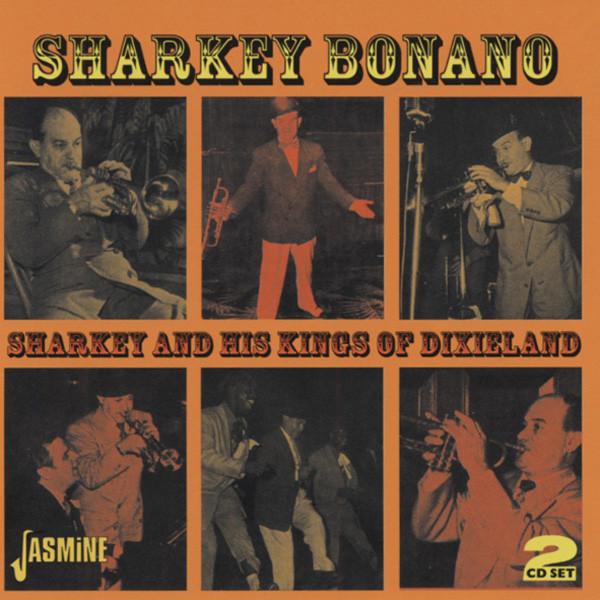 Bonanao, Sharkey Sharkey And His Kings Of Dixieland (2-CD)