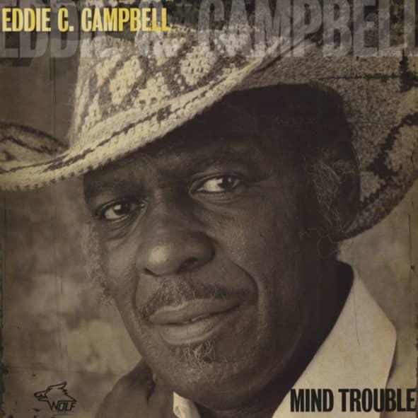 Campbell, Eddie C. Mind Trouble