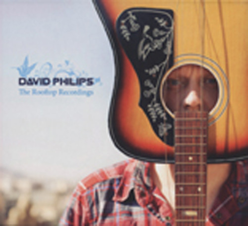 Philips, Dave The Rooftop Recordings