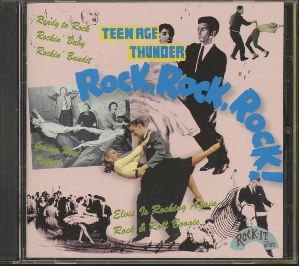 Teenage Thunder - Rock ! Rock ! Rock ! (CD)