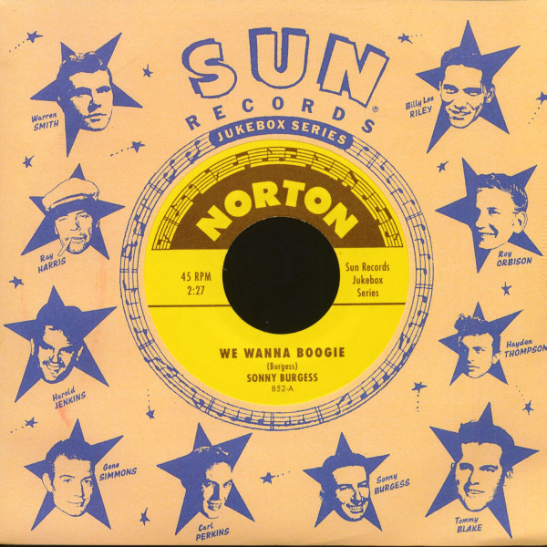 Sun Records Jukebox Series - Sonny Burgess & The Pacers (7inch, 45rpm)