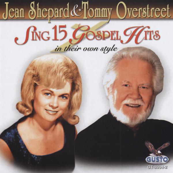 Shepard, Jean & T.overstreet Sing 15 Gospel Hits