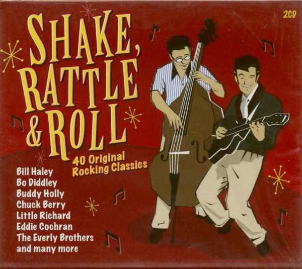 Shake, Rattle & Roll - 40 Original Rocking Classics (2-CD)