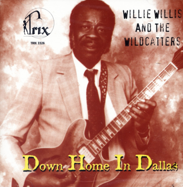 Willis, Willie Down Home In Dallas