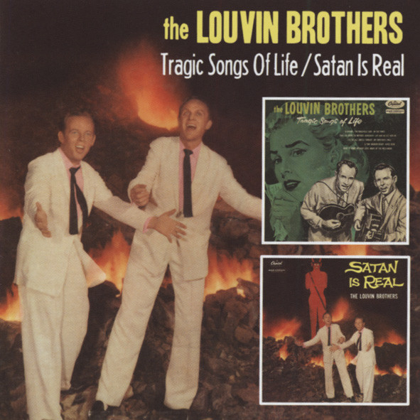 Louvin Bros Tragic Songs Of Life & Satan Is Real...plus