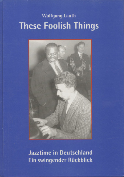 Lauth, Wolfgang These Foolish Things