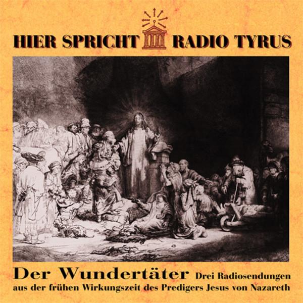 Va Vol.4, Radio Tyrus - Der Wundertäter