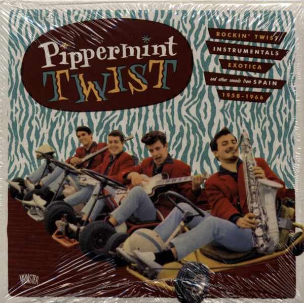 Pippermint Twist - Rockin' Twist, Instrumentals, Exotica a.o. (Spain 1958-66)