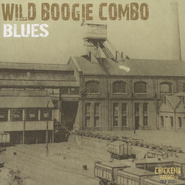 Wild Boogie Combo Blues (2012)