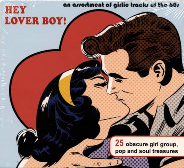 Hey Lover Boy - An Assortment Of Girlie Tracks Of The 60s
