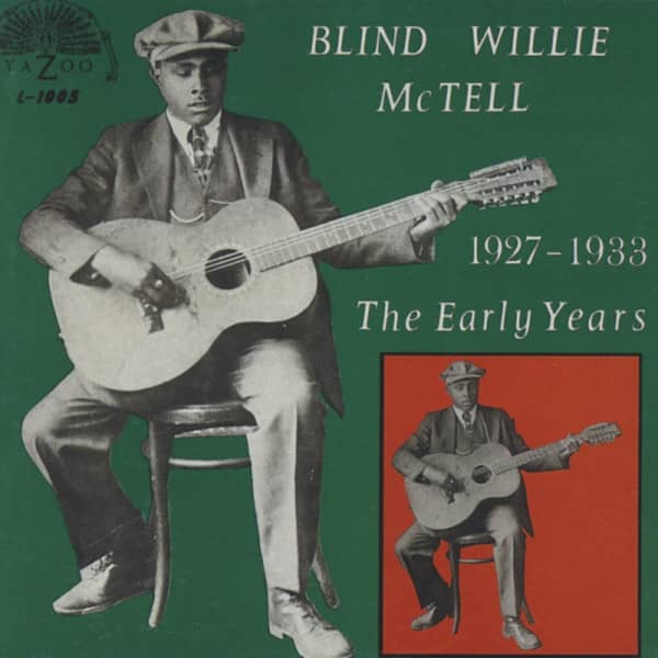 Mctell, Blind Willie The Early Years 1927-1933