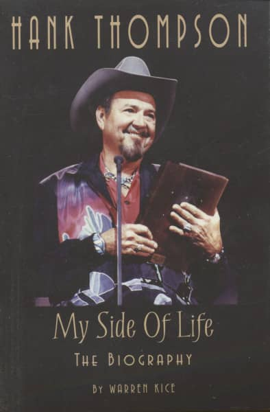 Thompson, Hank My Side Of Life: Biography by Warren Kice