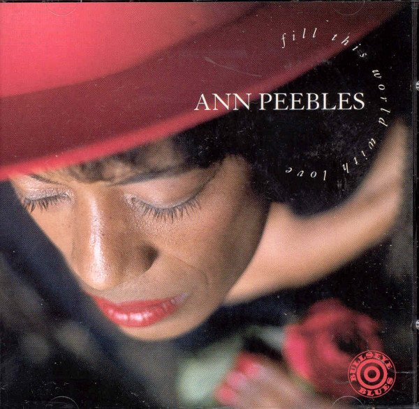 Peebles, Ann Fill This World With Love
