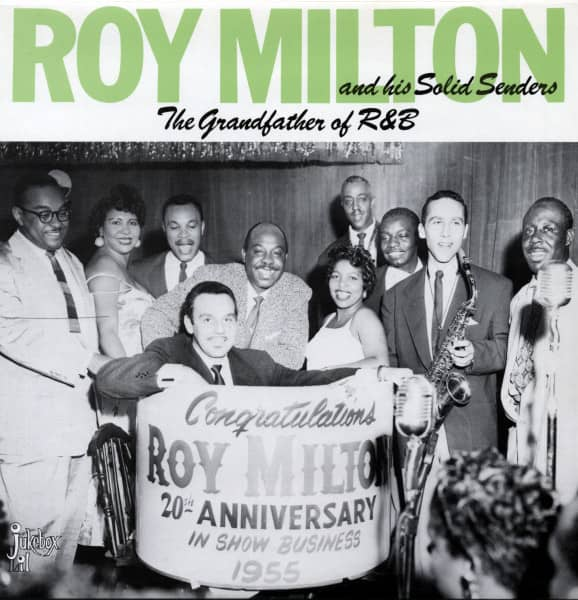 Milton, Roy Grandfather Of R&B (1945-51)