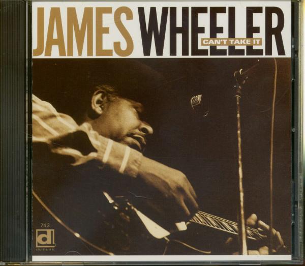 Wheeler, James Can't Take It