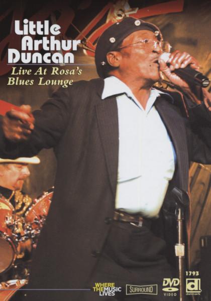 Duncan, Little Arthur Live At Rosa's Lounge