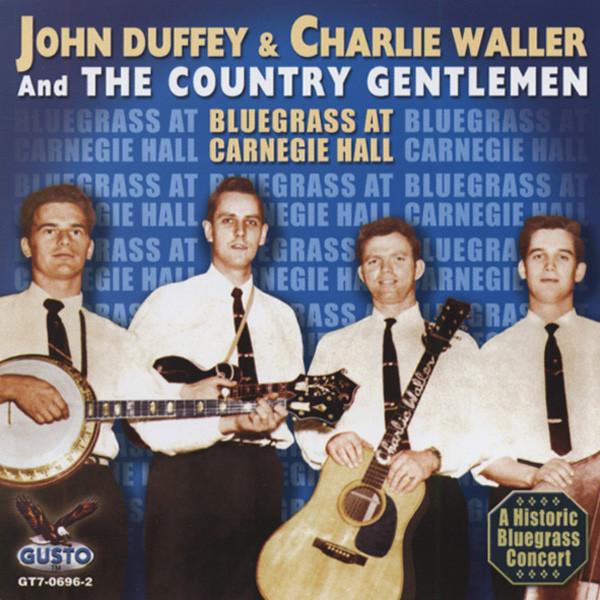 Country Gentlemen Bluegrass At Carnegie Hall 1961