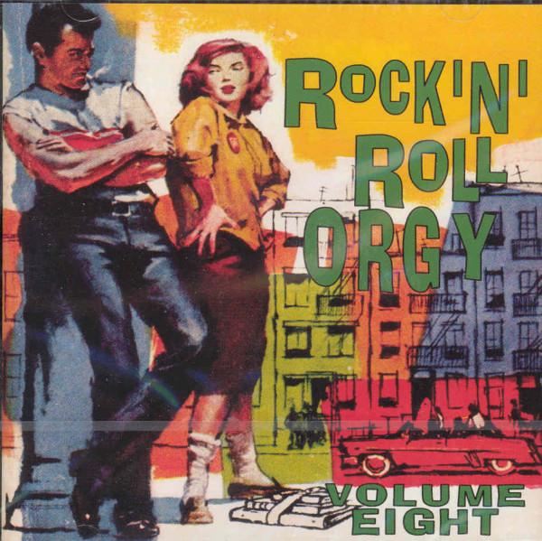 Rock'n'Roll Orgy Vol.8