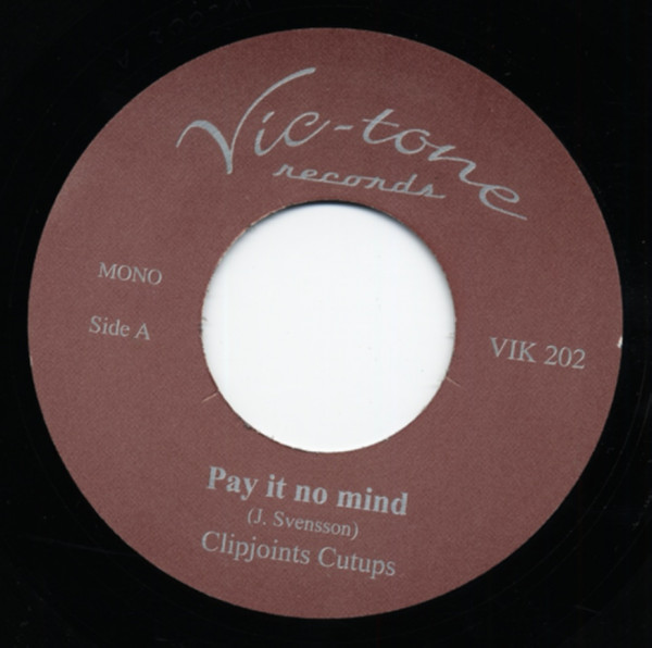 Pay It No Mind b-w You've Got Me Me Climbin' The Walls 7inch, 45rpm