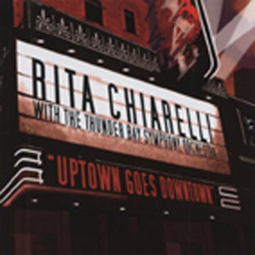 Chiarelli, Rita Uptown Goes Downtown
