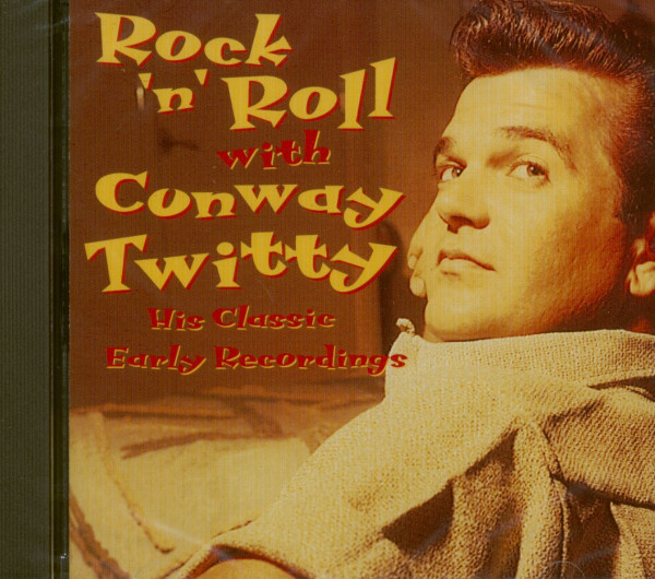 Rock & Roll With Conway Twitty (CD)