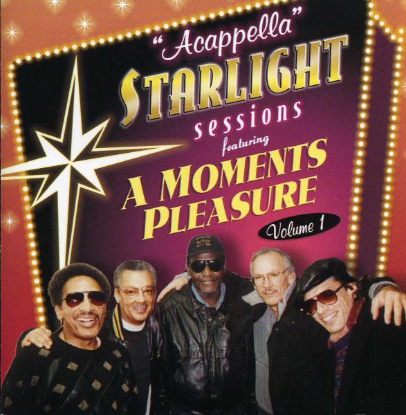 A Moments Pleasure Acappella Starlight Sessions