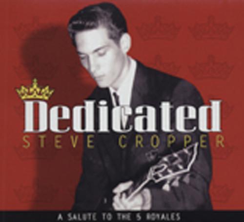 Cropper, Steve Dedicated