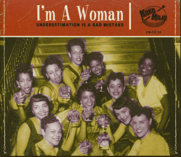 I'm A Woman - Underestimation Is A Big Mistake (CD)