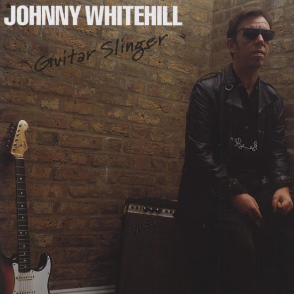 Whitehill, Johnny Guitar Slinger