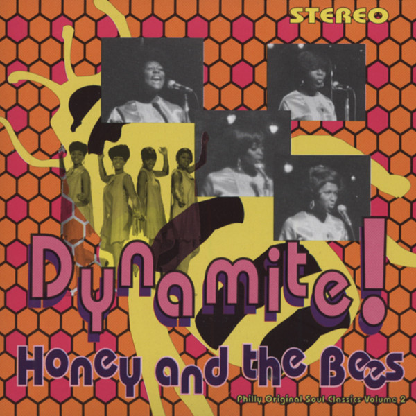 Honey And The Bees Dynamite!