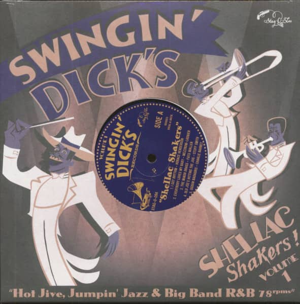 Swingin' Dick's - Shellac Shakers Vol.1 (10inch LP)