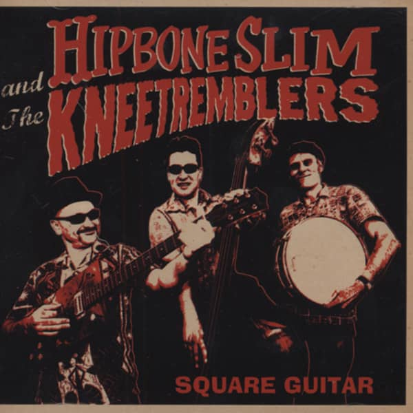 Hipbone Slim & Knee Tremblers Square Guitar