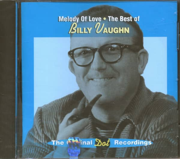 Melody Of Love - The Best Of Billy Vaughn (CD)