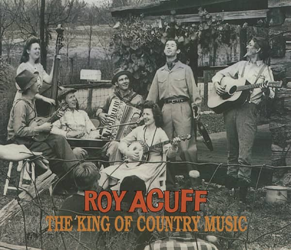 Acuff, Roy The King Of Country Music 2-CD
