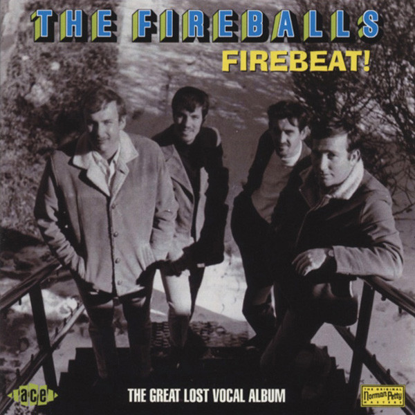Fireballs Firebeat ! The Great Lost Vocal Album