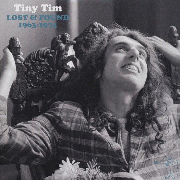 Tiny Tim Lost & Found 1963-74