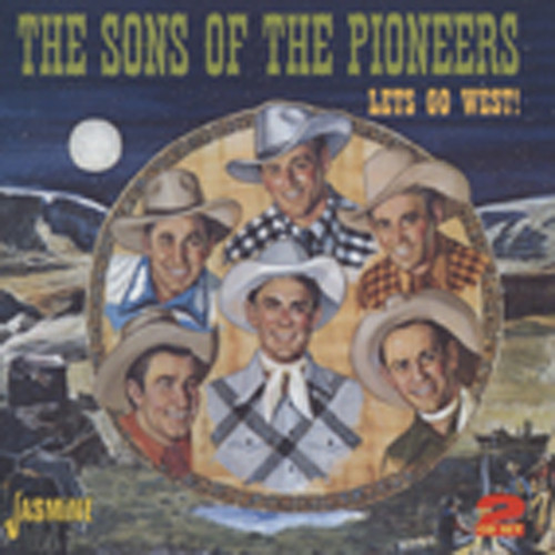 Sons Of The Pioneers Let's Go West (2-CD)