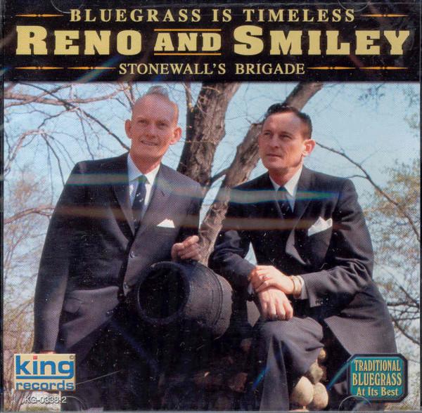 Reno, Don & Red Smiley Stonewall's Brigade