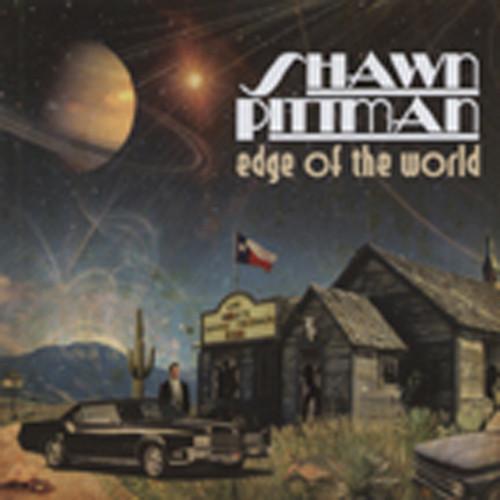 Pittman, Shawn Edge Of The World