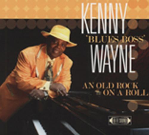 Wayne, Kenny 'blues Boss' An Old Rock On The Roll
