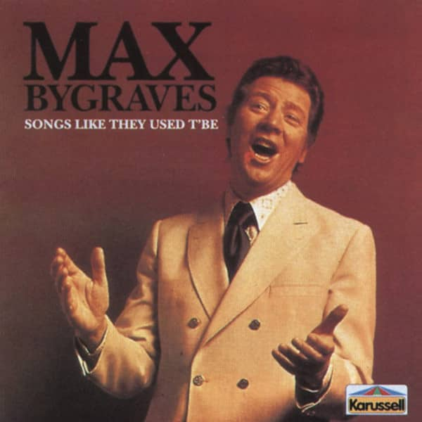 Bygraves, Max Songs Like They Used To Be