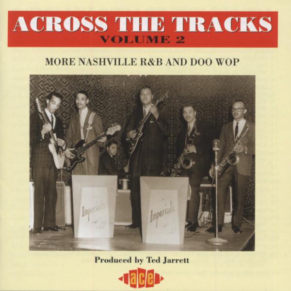 Vol.2, Across The Tracks - Nashville R&B